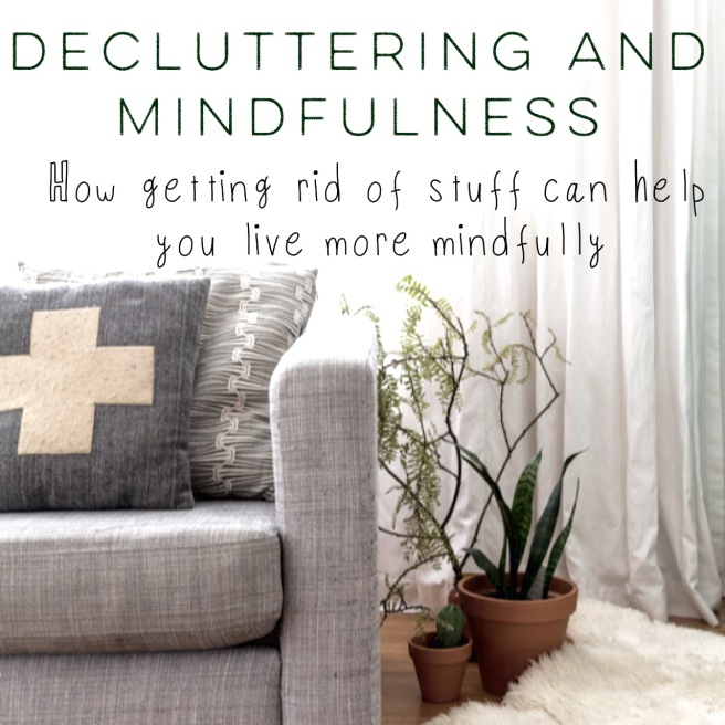Decluttering as Mindfulness Practice